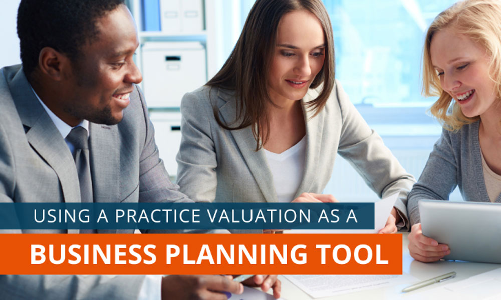 Valuation As A Business Planning Tool